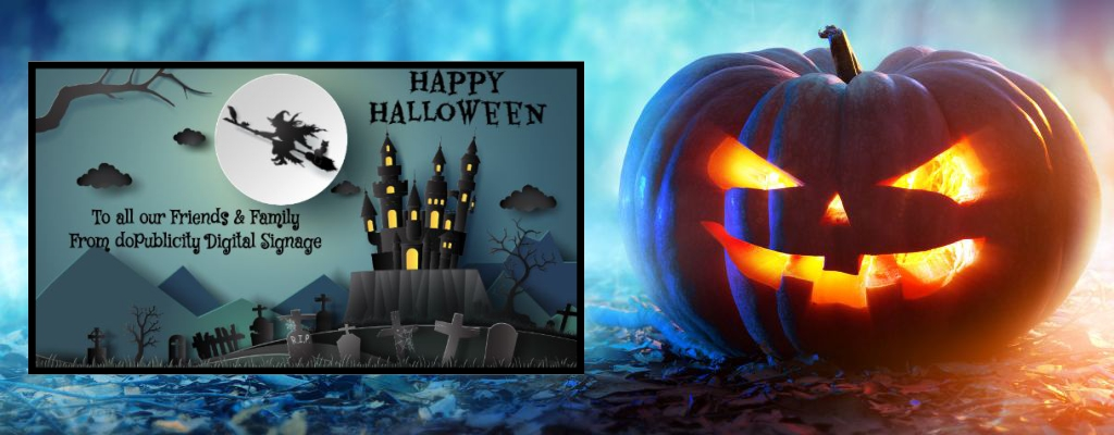 Digital signage for showing Halloween Greetings